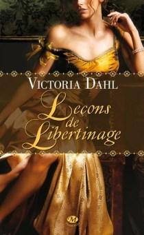 Leçons de Libertinage de Victoria Dahl