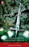 Les Highlanders du nouveau monde tome 3 - Plus fort que les destin