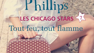 Photo de Les Chicago Stars Tome 7 : Tout Feu, Tout Flamme de Susan Elizabeth Phillips
