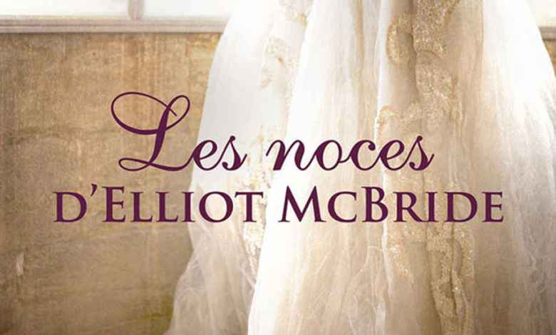 Photo of Les Noces D'Elliot McBride de Jennifer Ashley
