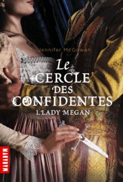 Le Cercle des confidentes de Jennifer McGowan