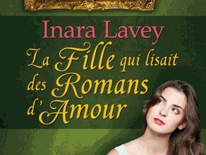 Photo de La fille qui lisait des romans d'amour de Inara Lavey