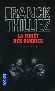 la forêt des ombres, Thilliez