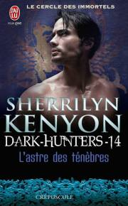Le Cercle des Immortels - Dark-Hunters T14