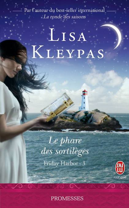 Le Phare des Sortilèges (Friday Harbor Tome 3) de Lisa Kleypas