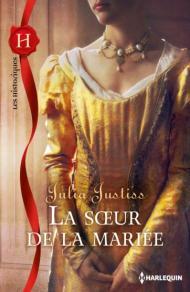 La soeur de la mariée - Julia Justiss