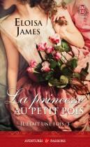 Il Etait Une Fois Tome 3 : La Princesse Au Petit Pois de Eloisa James