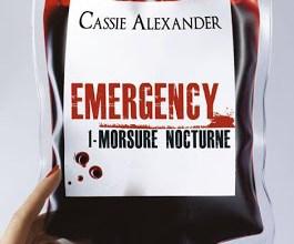 Photo of Emergency Tome 1 : Morsure Nocturne de Cassie Alexander