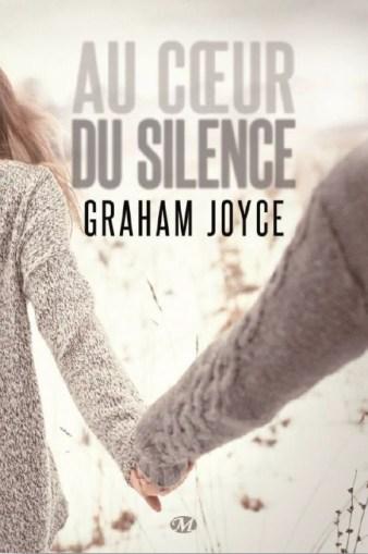 Au coeur du silence de Graham Joyce