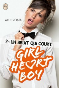 Girl heart boy tome 2 d'Ali Cronin
