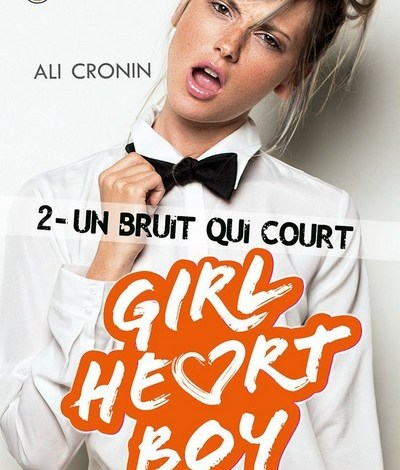 Photo de Girl Heart Boy, tome 2 : Un bruit qui court – Ali Cronin