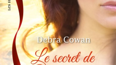Photo of Retour à Cahill Crossing – Tome 2 : Le secret de Merritt de Debra Cowan