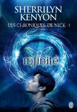 Les Chroniques de Nick Tome 1 : Infinité