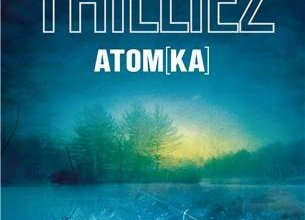 Photo of Atomka de Franck Thilliez