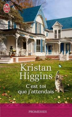 C'est toi que j'attendais de Kristan Higgins