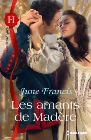 Les Amants de Madere de June Francis