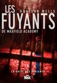 Les Fuyants de Maxfield Academy de Robison Wells