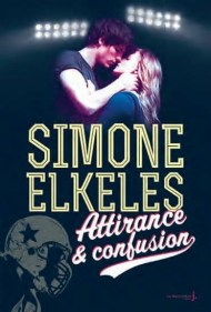Attirance & confusion de Simone Elkeles