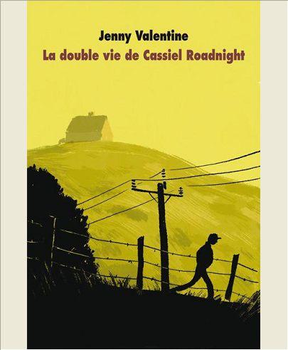 La double vie de Cassiel Roadnight de Jenny Valentine