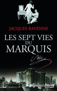 Les Sept vies du Marquis de Jacques Ravenne