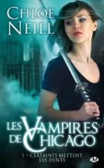 Vampires de Chicago, tome 1 de Chloé Neill