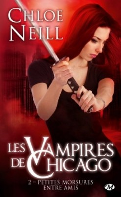 Vampires de Chicago, tome 2 de Chloé Neill