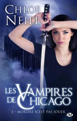 Vampires de Chicago, tome 3 de Chloé Neill