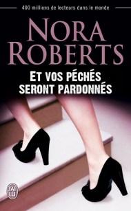 Et vos péchés seront pardonnés de Nora Roberts