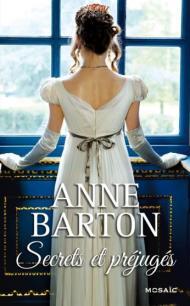 Secrets et Préjugés D'Anne Barton