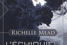 Photo of L'Echiquier des Dieux de Richelle Mead