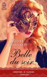Belle du soir de Renee Bernard