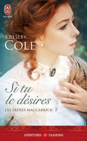 Les frères MacCarrick Tome 2 - Si Tu le Désires de Kresley Cole