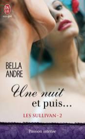 Les Sullivan Tome 2 - Une nuit et puis de Bella André