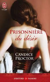 Prisonnière du Désir de Candice Proctor