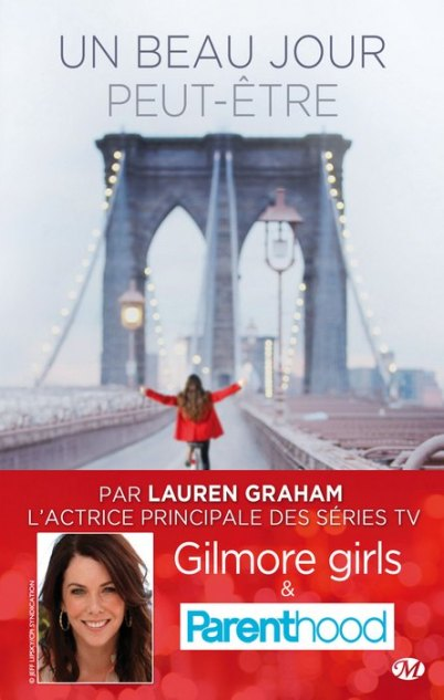 Un beau jour peut-être de Lauren Graham