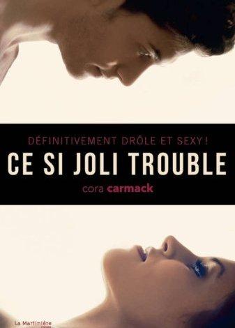 Photo of Ce Si Joli Trouble de Cora Carmack
