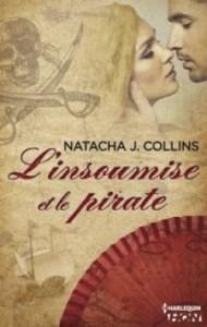 L'Insoumise et le Pirate de Natacha J.Collins