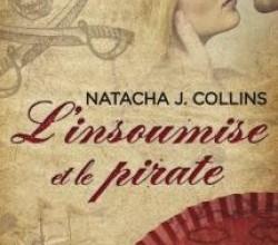 Photo de L'Insoumise et le Pirate de Natacha J.Collins
