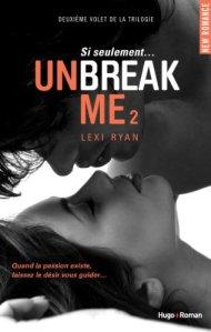 Unbreak Me2 de Lexi Ryan