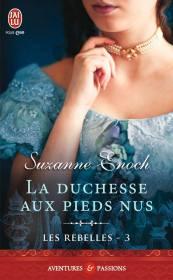 La Duchesse aux pieds Nus de Suzanne Enoch