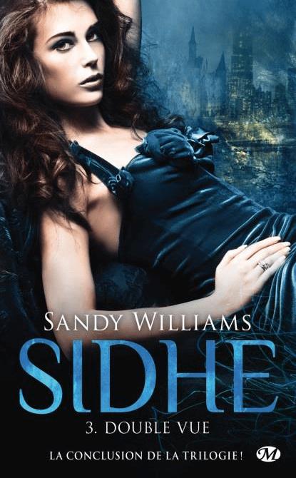 Sidhe -3- Douvle Vue de Sandy Williams