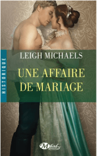 Une affaire de Mariage de Leigh Michaels