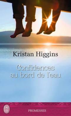 confidences au bord de l'eau de Kristan Higgins