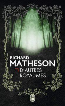 D'autres Royaumes de Richard Matheson