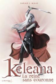 Keleana- La Reine sans Couronne