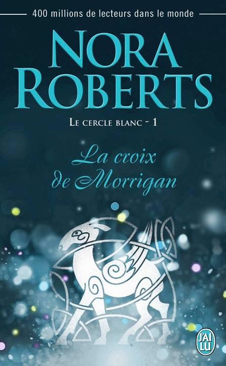 La Croix de Morrigan de Nora Roberts
