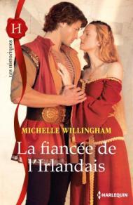 La fiancée de l'irlandais de Michelle Willingham