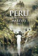 Martyrs T2 de Olivier Peru