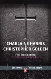 Fille du Cimetière - Livret I - Les Imposteurs de C Harris et C Golden