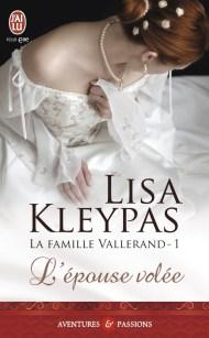 La Famille Vallerand T1 - L'épouse Volée de Lisa Kleypas